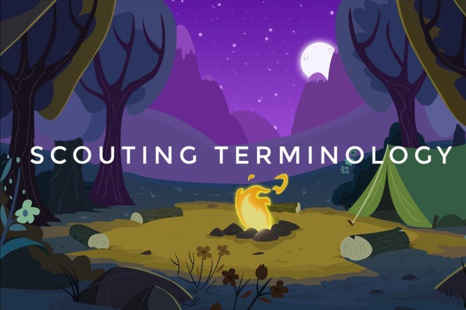 Scouting Terminology