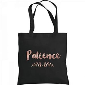 a bag of patience