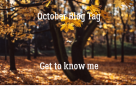 October Blog Tag