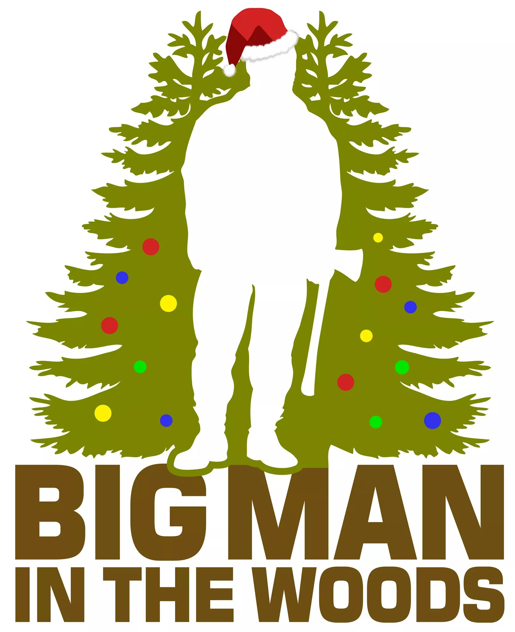 Merry Christmas & Happy New Year From Big man in the woods