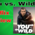 You vs Wild Netflix Review