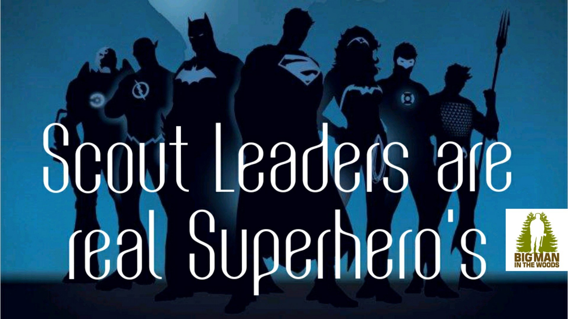 Scout Leader Superpowers