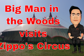 Big Man in the woods visits Zippos Circus