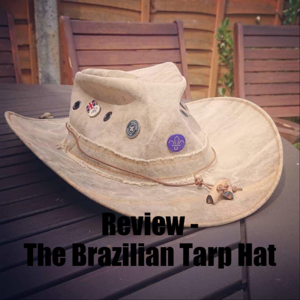 Review :- The Brazilian Tarp Hat